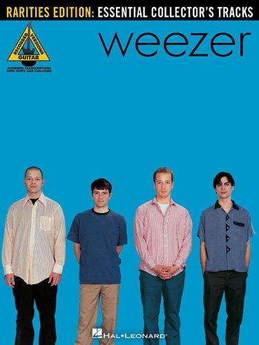 9781423496458: Weezer - Rarities Edition (Guitar Recorded Versions)