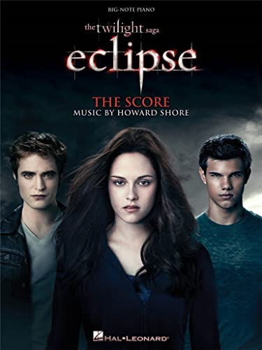 The Twilight Saga - Eclipse: Music from the Motion Picture Score (Big-Note Piano)