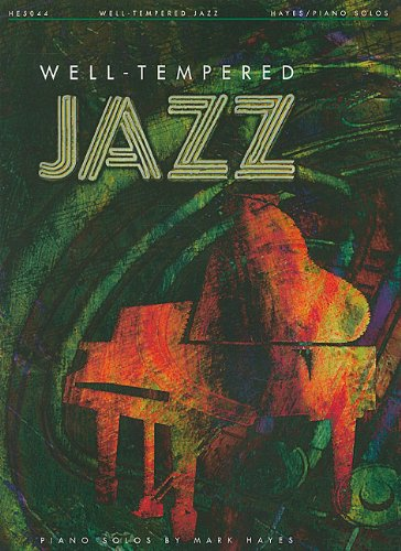 9781423496687: Well-Tempered Jazz Piano Solos