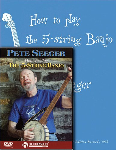 Pete Seeger Banjo Pack: Includes How to Play the 5-String Banjo book and How to Play the 5-String ...