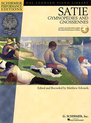 Satie - Gymnopedies and Gnossiennes: Piano With Online Audio of Performances Schirmer Performance ...