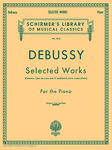 Selected Works for Piano: Piano Solo (Schirmer's