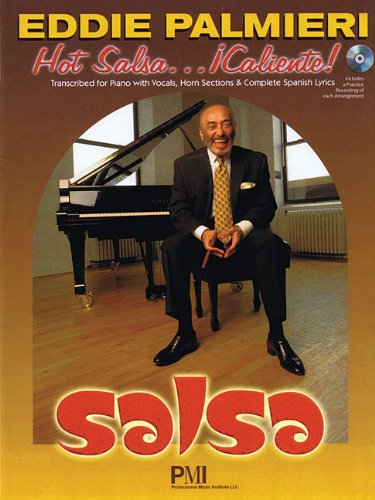 Eddie Palmieri Hot Salsa . Caliente!: Transcribed for Piano with Vocals, Horn Selections & ...