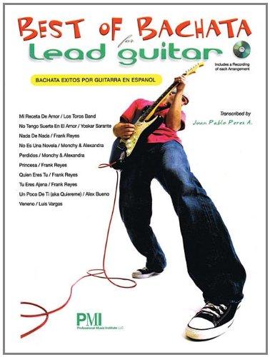 Best Of Bachata Lead Guitar (Book/Cd): Juan Pablo Perez A.