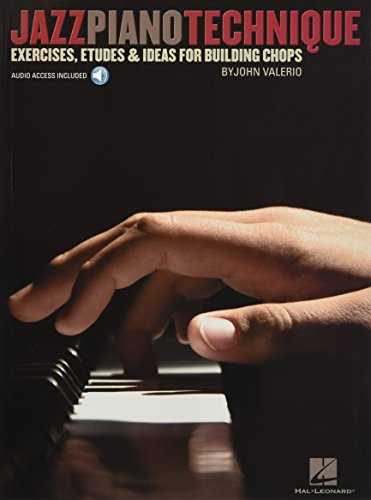 9781423498155: Jazz Piano Technique Exercises Etudes & Ideas for Building Chops - (Book/online audio)