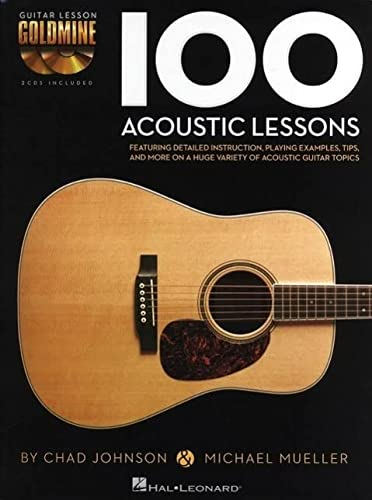 100 Acoustic Lessons - Guitar Lesson Goldmine Series (Book/CD): Mueller, Michael; Johnson, ...