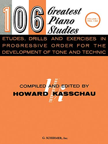 9781423499190: 106 Greatest Piano Etudes, Drills and Exercises - Volume 1: Piano Technique (106 Greatest Piano Studies)