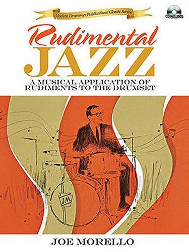 9781423499534: Rudimental Jazz (Book/Cd) (Modern Drummer Publications' Classics)