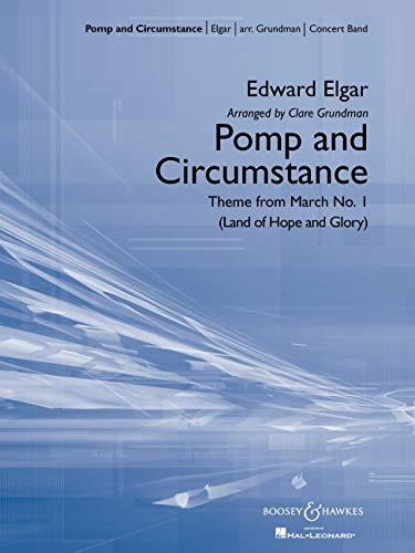 POMP AND CIRCUMSTANCE-THEME FROM MARCH NO. 1 FULL SCORE: Clare Grundman