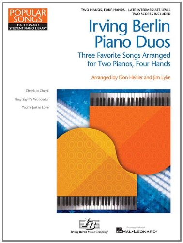 9781423499749: Irving Berlin Piano Duos Three Favorite Songs Arranged for 2 Pianos, 4 Hands: National Federation of Music Clubs 2014-2016 Selection (Hal Leonard Student Piano Library)