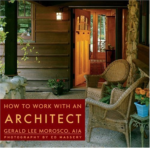 9781423600077: How to Work With an Architect