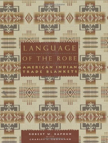 9781423600169: Language of the Robe: American Indian Trade Blankets