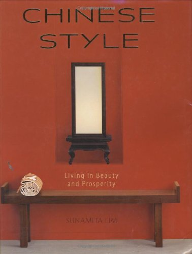 9781423600213: Chinese Style: Living in Beauty and Prosperity