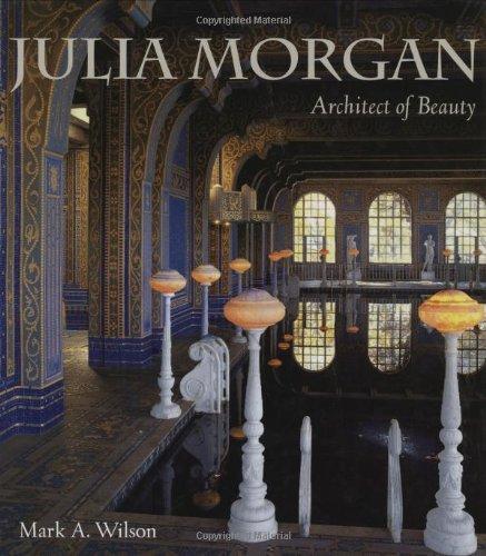 9781423600886: Julia Morgan: Architect of Beauty