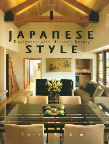 Japanese Style: Designing With Nature's Beauty: Lim, Sunamita