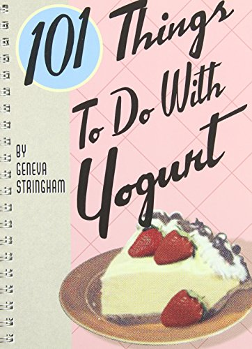 9781423601043: 101 Things to Do with Yogurt