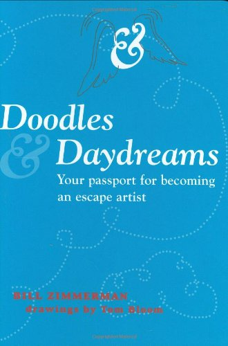 9781423601524: Doodles and Daydreams: Your Passport for Becoming an Escape Artist