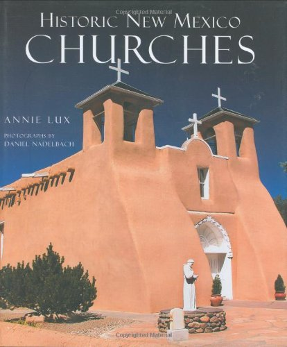 9781423601692: Historic New Mexico Churches