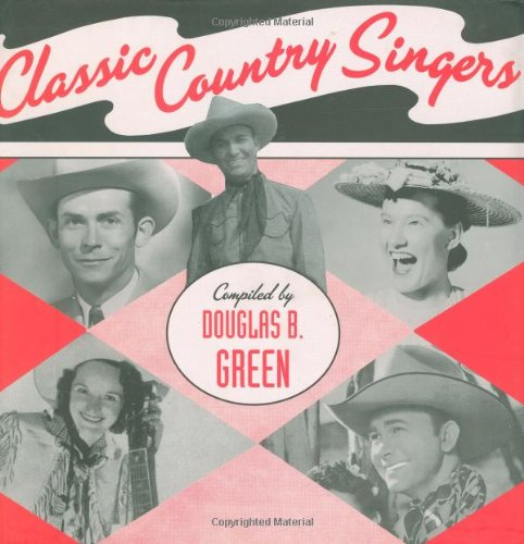 Classic Country Singers: Green, Douglas