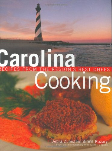 9781423602033: Carolina Cooking: Recipes from the Region's Best Chefs