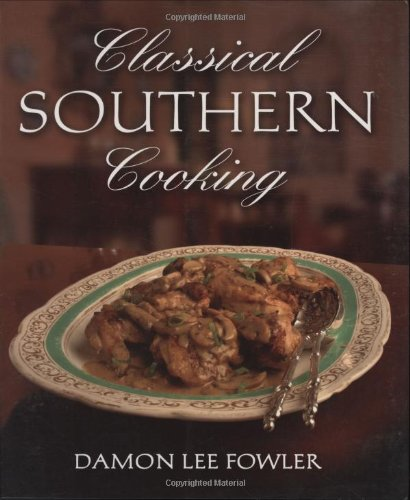 9781423602255: Classical Southern Cooking
