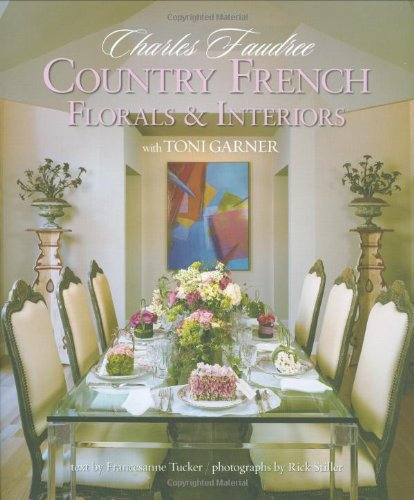 9781423603290: Country French Florals & Interiors (Home Reference)