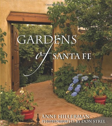Gardens of Santa Fe: Hillerman, Anne