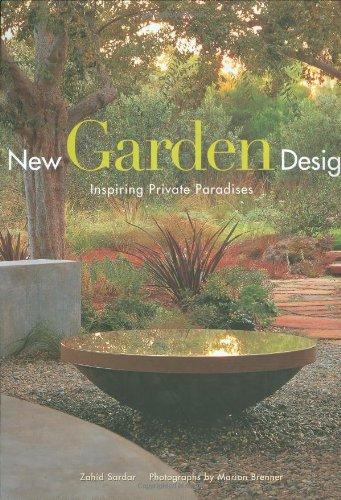 New Garden Design: Inspiring Private Paradises: Sardar, Zahid
