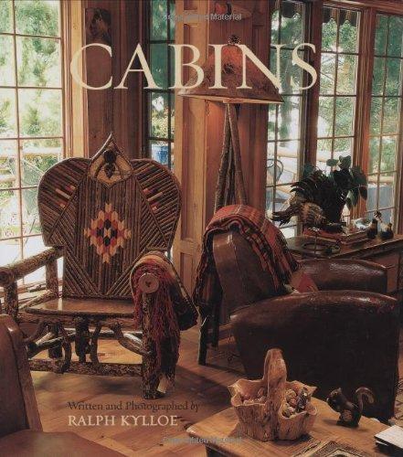 Cabins: Ralph Kylloe