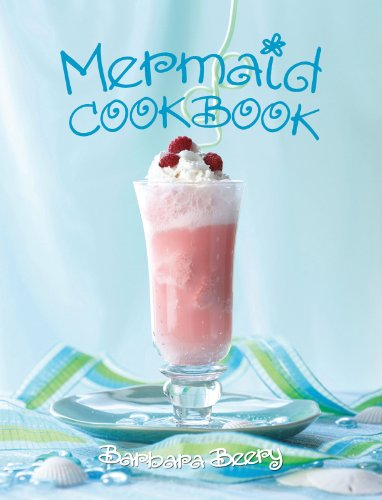 9781423604174: Mermaid Cookbook