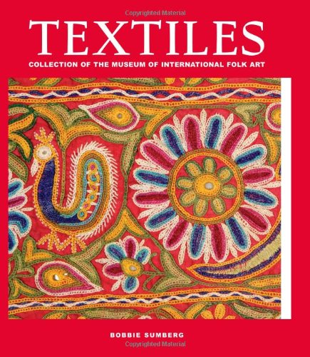 9781423606505: Textiles: Collection of the Museum of International Folk Art