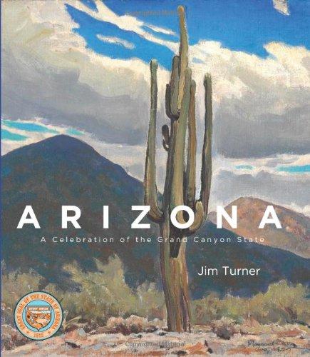 9781423607427: Arizona: A Celebration of the Grand Canyon State