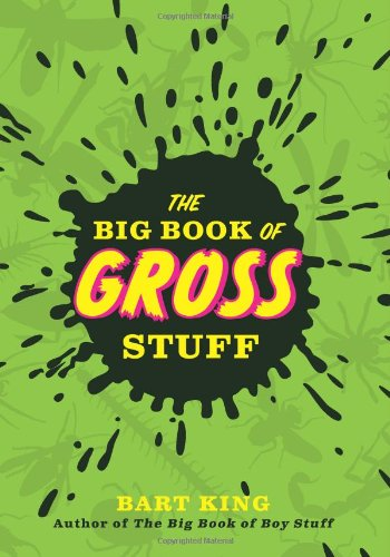 9781423607465: Big Book of Gross Stuff