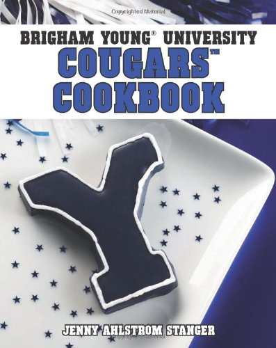 9781423607632: Brigham Young University Cougars Cookbook