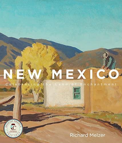 9781423616337: New Mexico: Celebrating the Land of Enchantment
