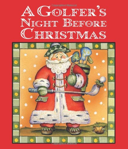 9781423616986: Golfer's Night Before Christmas , A