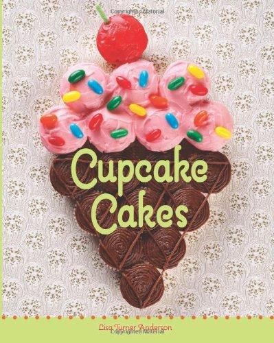 9781423617488: Cupcake Cakes