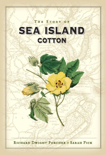 9781423617631: The Story of Sea Island Cotton