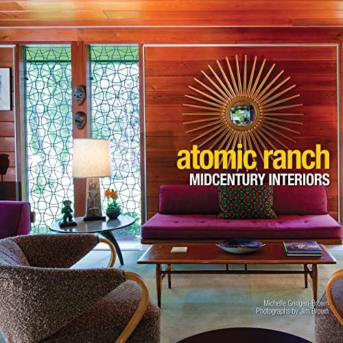 Atomic Ranch Midcentury Interiors: Gringeri-Brown, Michelle