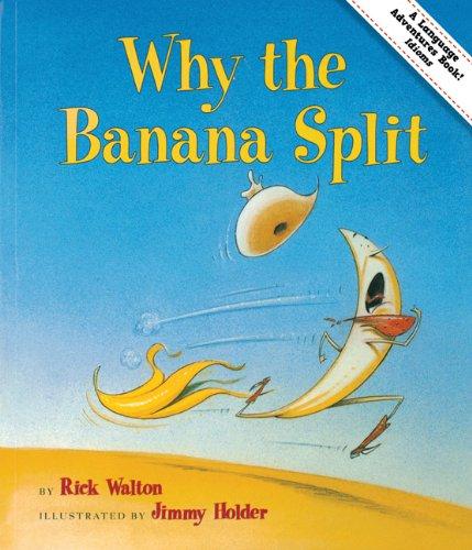 9781423620860: Why the Banana Split: Adventures in Idioms (Language Adventures Book)