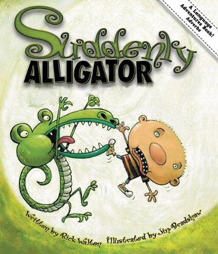 9781423620877: Suddenly Alligator: Adventures in Adverbs (Language Adventures Book)
