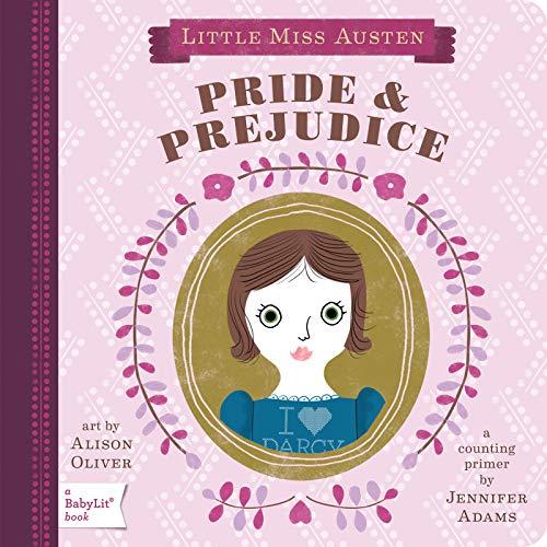 9781423622024: Pride And Prejudice: Pride & Prejudice (Baby Lit)