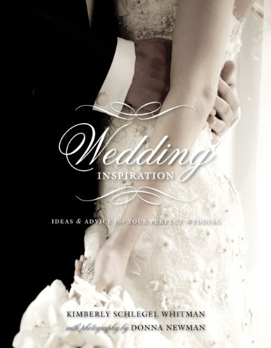 9781423622857: Wedding Inspiration: Ideas & Advice for Your Perfect Wedding