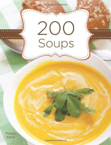 9781423623311: 200 Soups