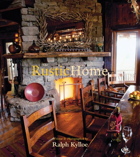 Rustic Home: Ralph Kylloe