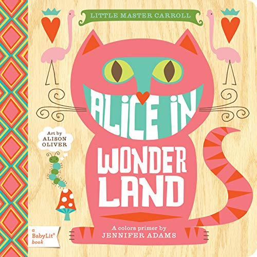 9781423624776: Alice in Wonderland: A Colors Primer (BabyLit)