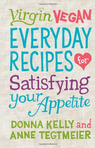 9781423625223: Virgin Vegan Everyday Recipes: For Satisfying Your Appetite