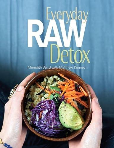 9781423630159: Everyday Raw Detox