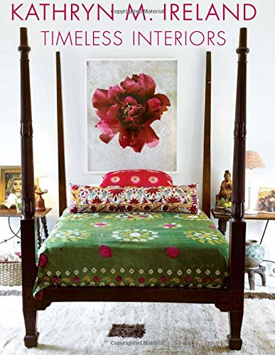 9781423630319: Kathryn M. Ireland: Timeless Interiors