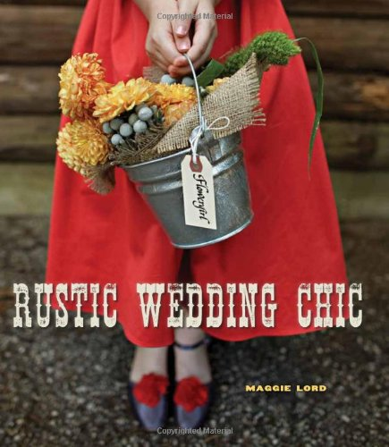 Rustic Wedding Chic: Lord, Maggie